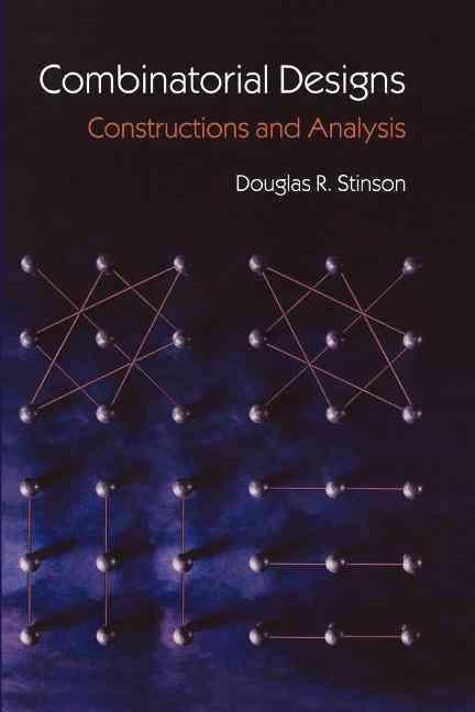 Combinatorial Designs By Stinson, Douglas R.